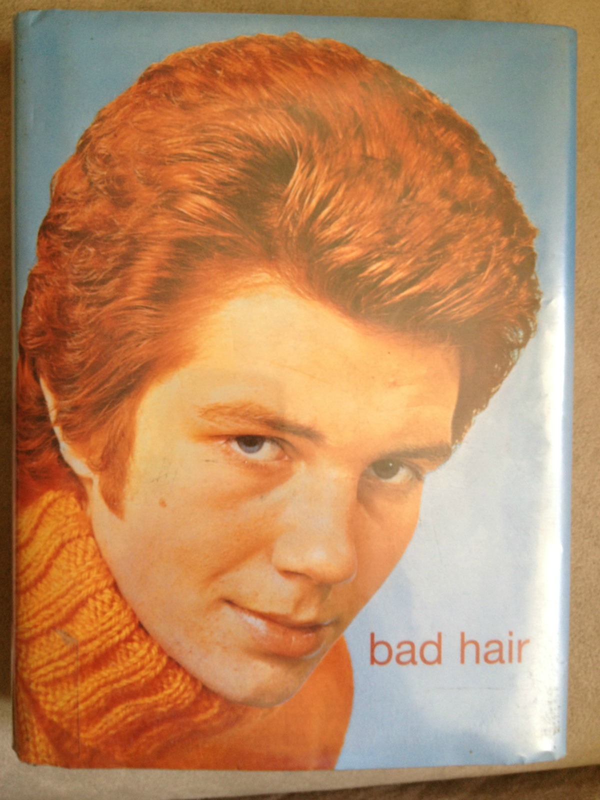 Bad Hair by James Innes-Smith and Henrietta Webb