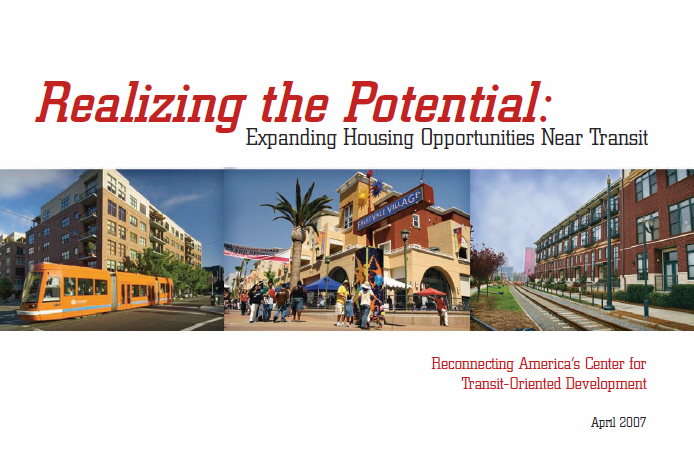 Realizing the Potential: Expanding Housing Opportunities near Transit (FTA/HUD)