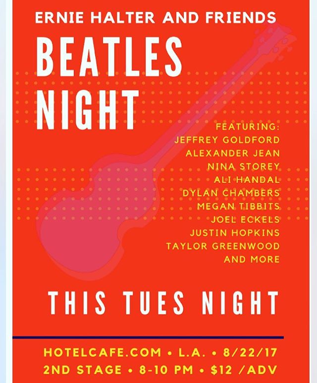 I'm singing tomorrow night with the amazing @erniehalter & a slew special fabulous guests @joeleckels @megantibbits @alivibe @justinhopkinsmusic @taylorgreenwoodfam @dylan_chambers @alexanderjean zach rudolph and more. Tribute to the Beatles!