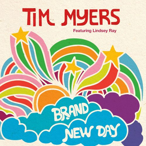 """""""Brand New Day"""" by Tim Myers (single)"""