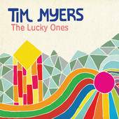 """""""The Lucky Ones"""" by Tim Myers (single)"""