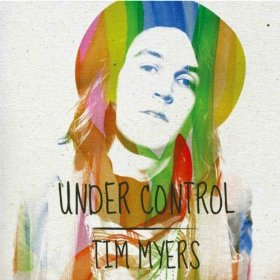 """""""Under Control"""" by Tim Myers (single)"""