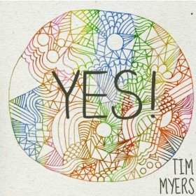 """""""Yes"""" by Tim Myers (single)"""