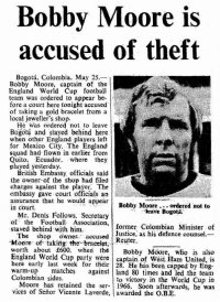 Bobby Moore arrested in Colombia.