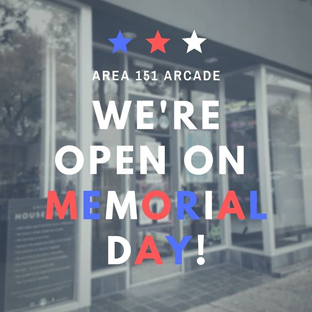 We're open on Memorial Day! Stop in this Monday for fun and gaming with the whole family. _ #area151arcade #losaltos #arcadegames #memorialday