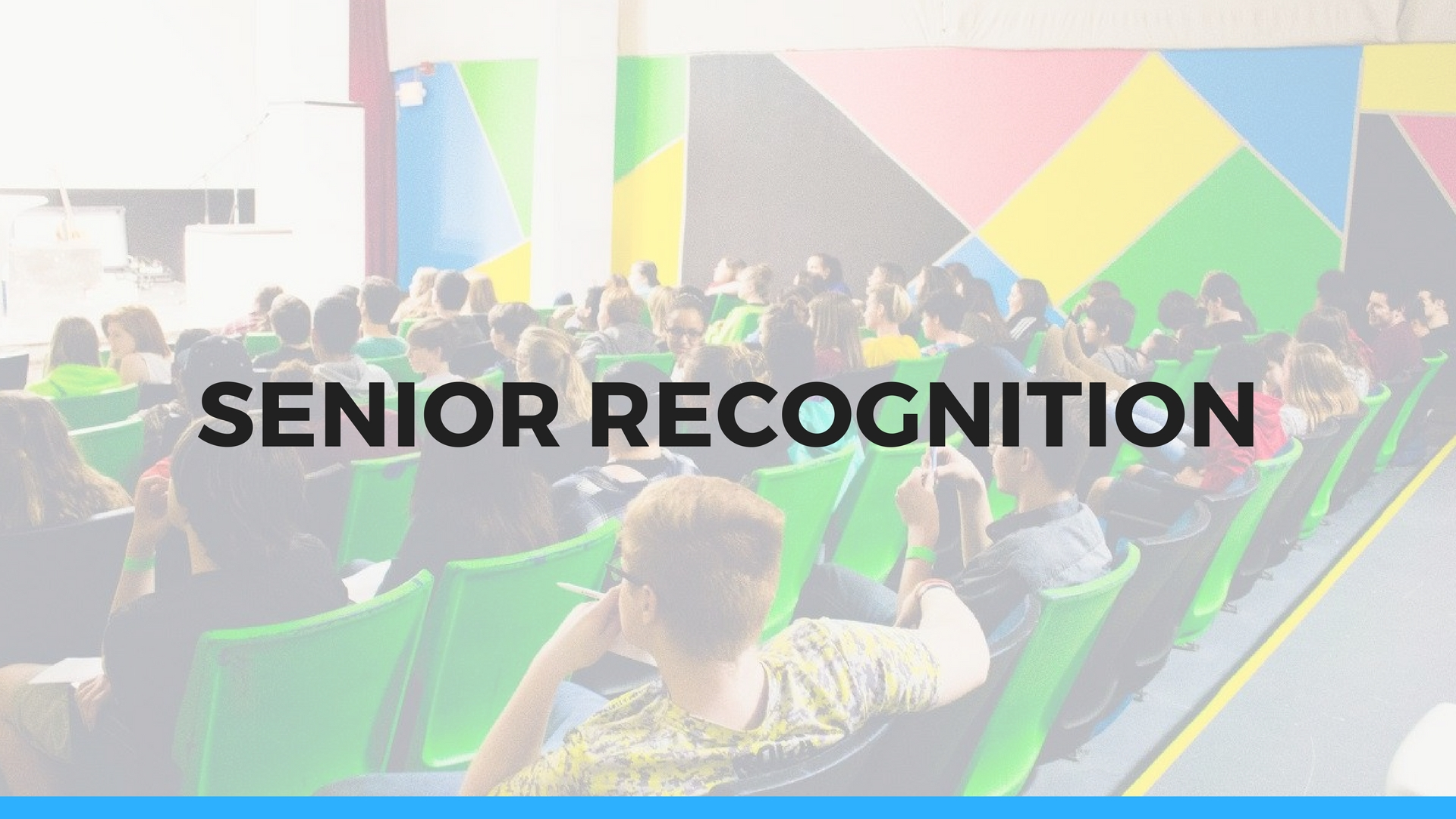SENIOR RECOGNITION - May 21, 2017     On May 21 we will be holding Senior Recognition. Are you graduating from High School or College. Let us celebrate with you. Sign up below and we will be in contact with you this week to get everything lined out about this awesome day.