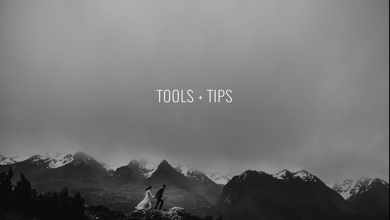 Tools + Tips