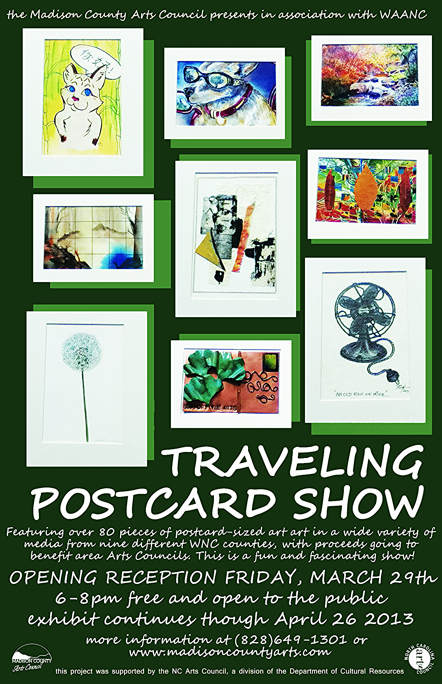 Go see the show sometime between March 29, 2013 to April 26, 2013. Three of my fellow Spring Creek Artists (SCA), Lynda Wheelock, Maxine Dalton, and Barbara Quigley, are also represented.