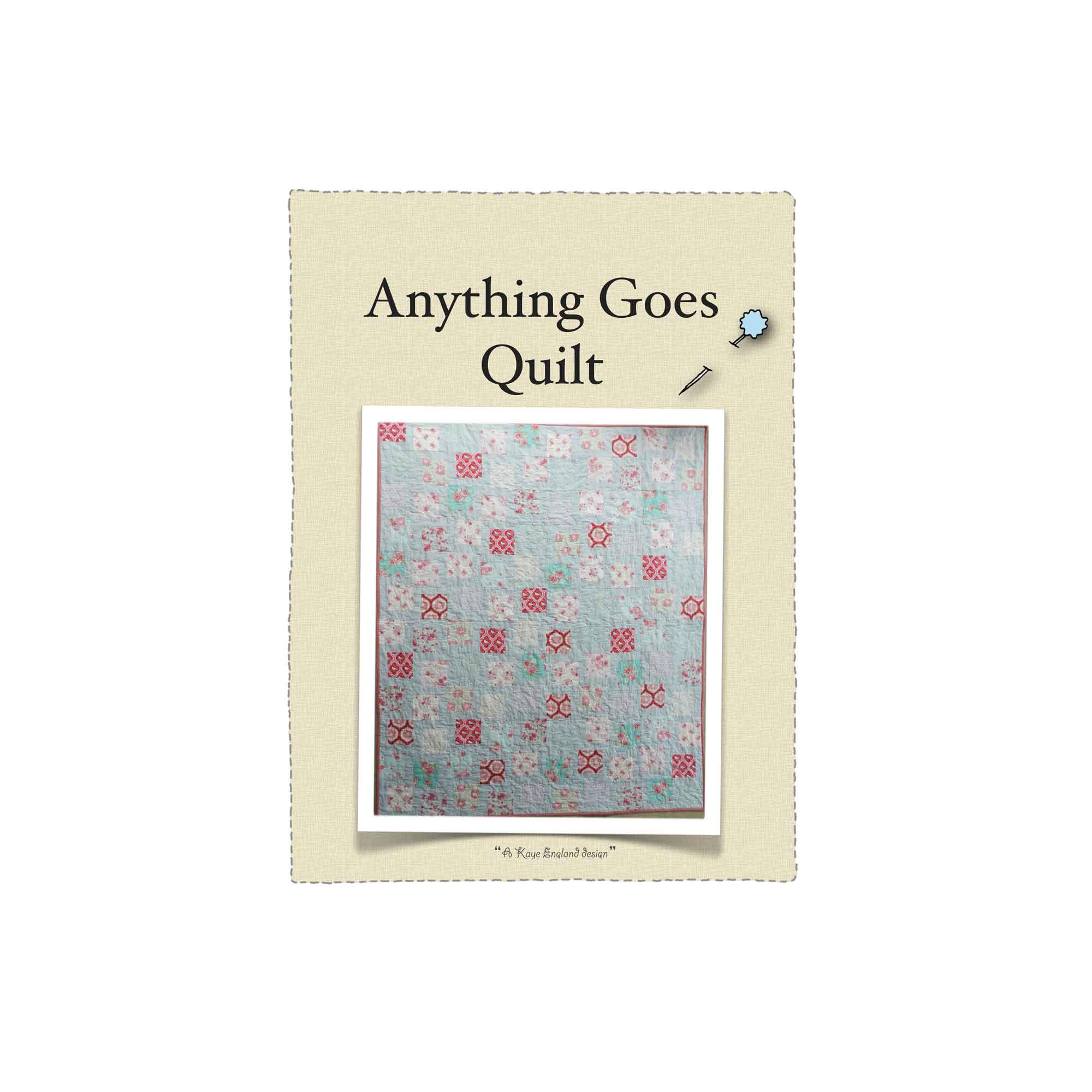 The  Anything Goes Quilt  pattern is available in our online store.