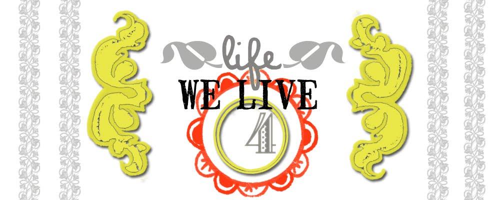 life we live 4.jpg