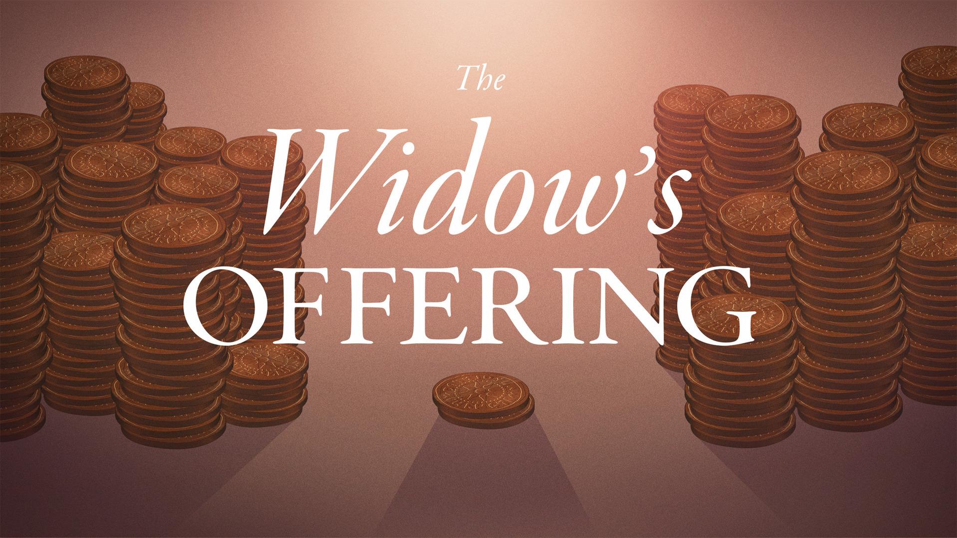 the_widow_s_offering-title-2-Wide 16x9.jpg