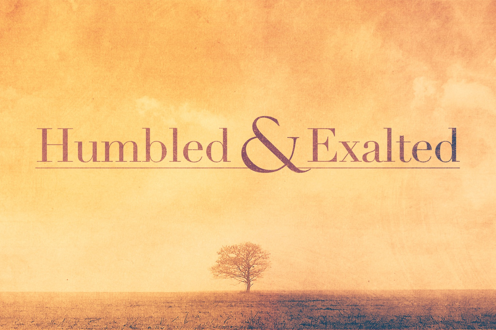 humbled_exalted-title-2-Wide+16x9.jpg