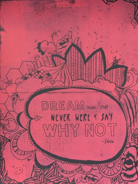 """""""Why Not"""" by Ashley Huebner"""