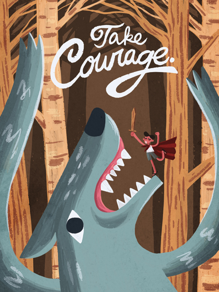 """Take Courage"" by Blok Magnaye"