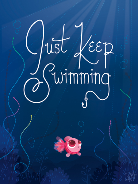 """Just Keep Swimming"" by Chelsea Holeman"