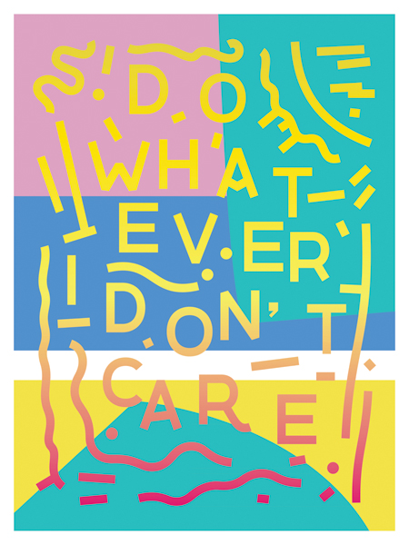 """Do Whatever!"" by Peter Steineck"