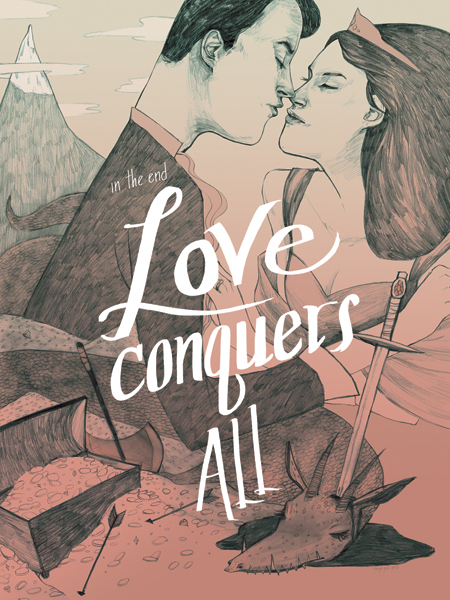 """Love Conquers All"" by Taryn Gee"