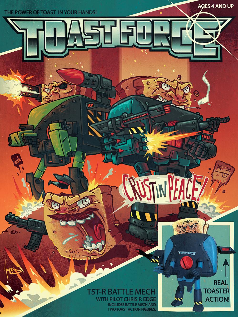 """Toast Force"" by Adam Hoppus"