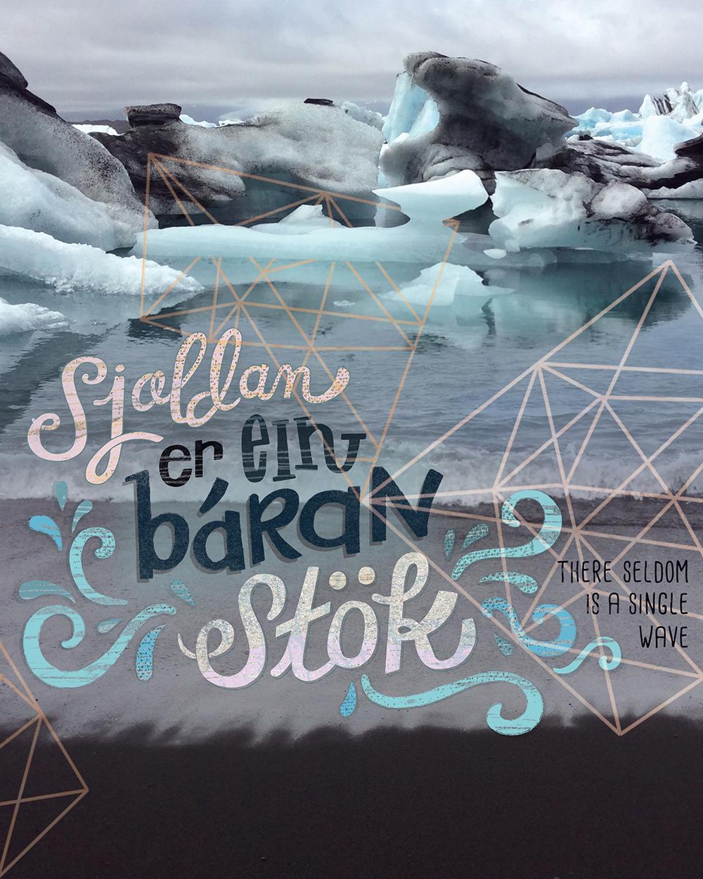 """""""Icelandic Proverb: Single Wave"""" by Michelle Schwartzbauer"""