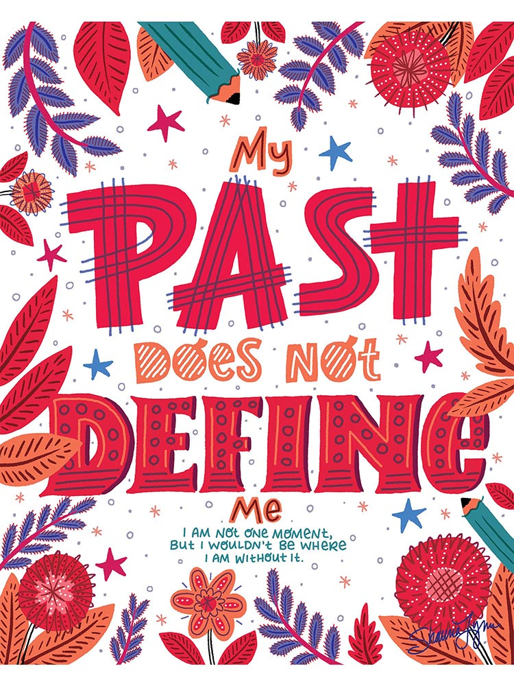 """I'm Not My Past"" – Shauna Lynn Panczyszyn"