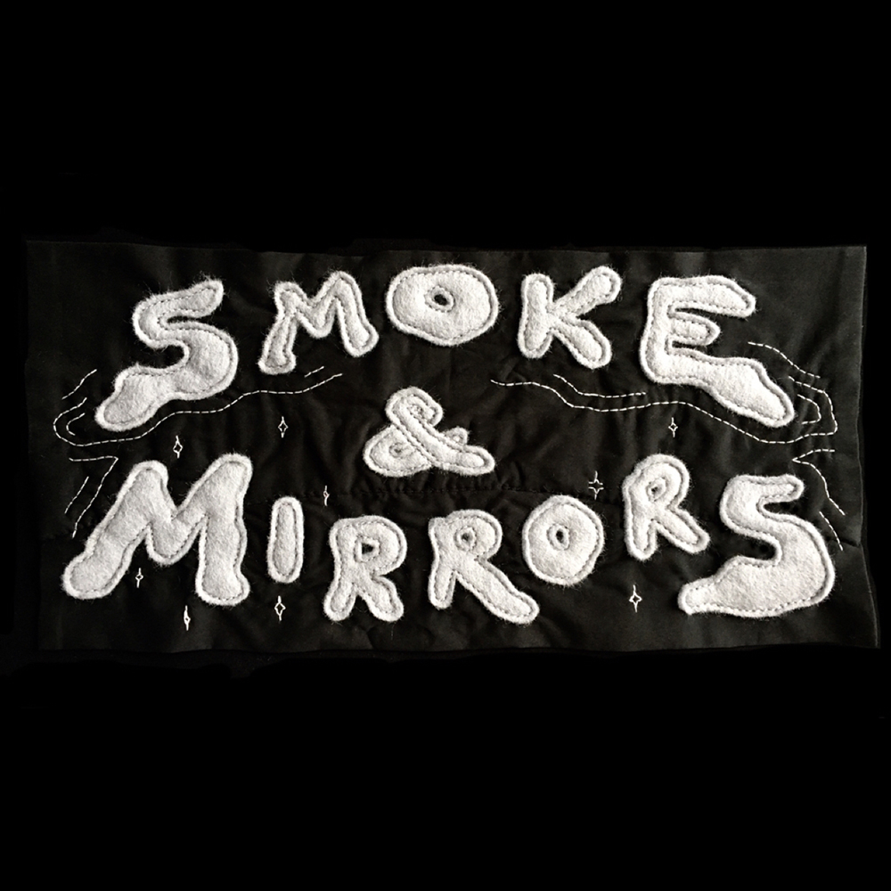 """Smoke & Mirrors