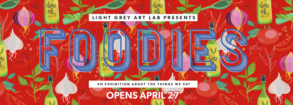 CALL FOR ARTISTS: FOODIES — Light Grey Art Lab