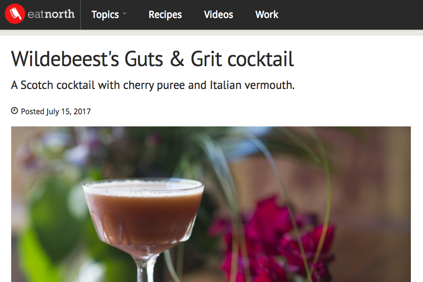 Eat North – Wildebeest's Guts & Grit Cocktail