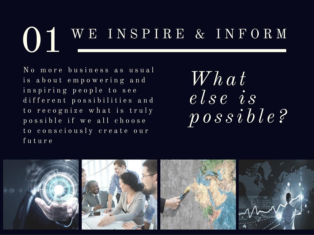 We Inspire & Inform