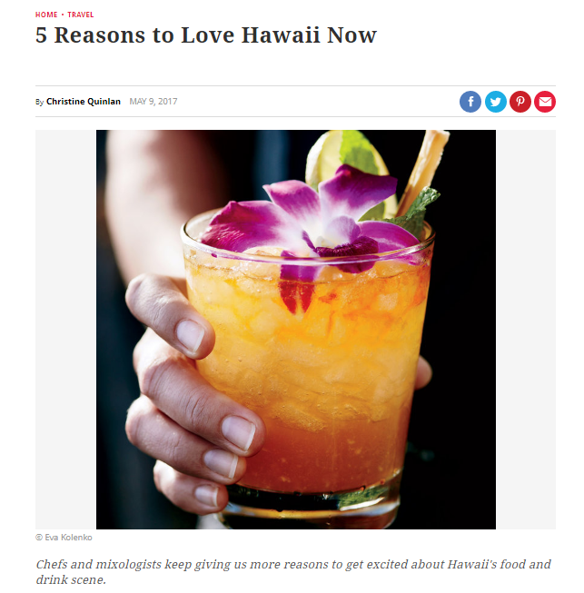 5 Reasons to Love Hawaii Now - By Christine Quinlan MAY 9, 2017http://www.foodandwine.com/travel/5-reasons-love-hawaii-now
