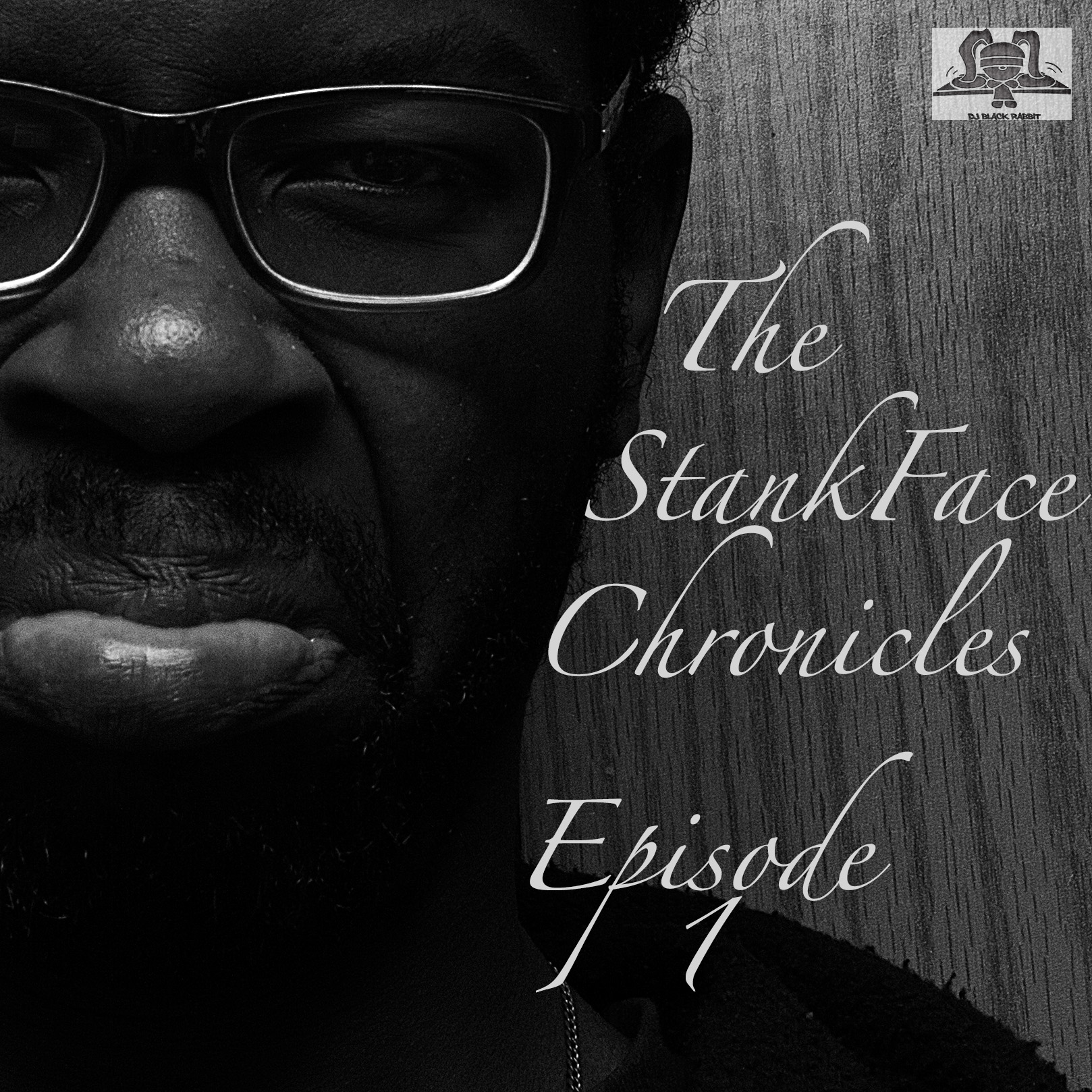 Stank Face Epi 1Pic.jpg