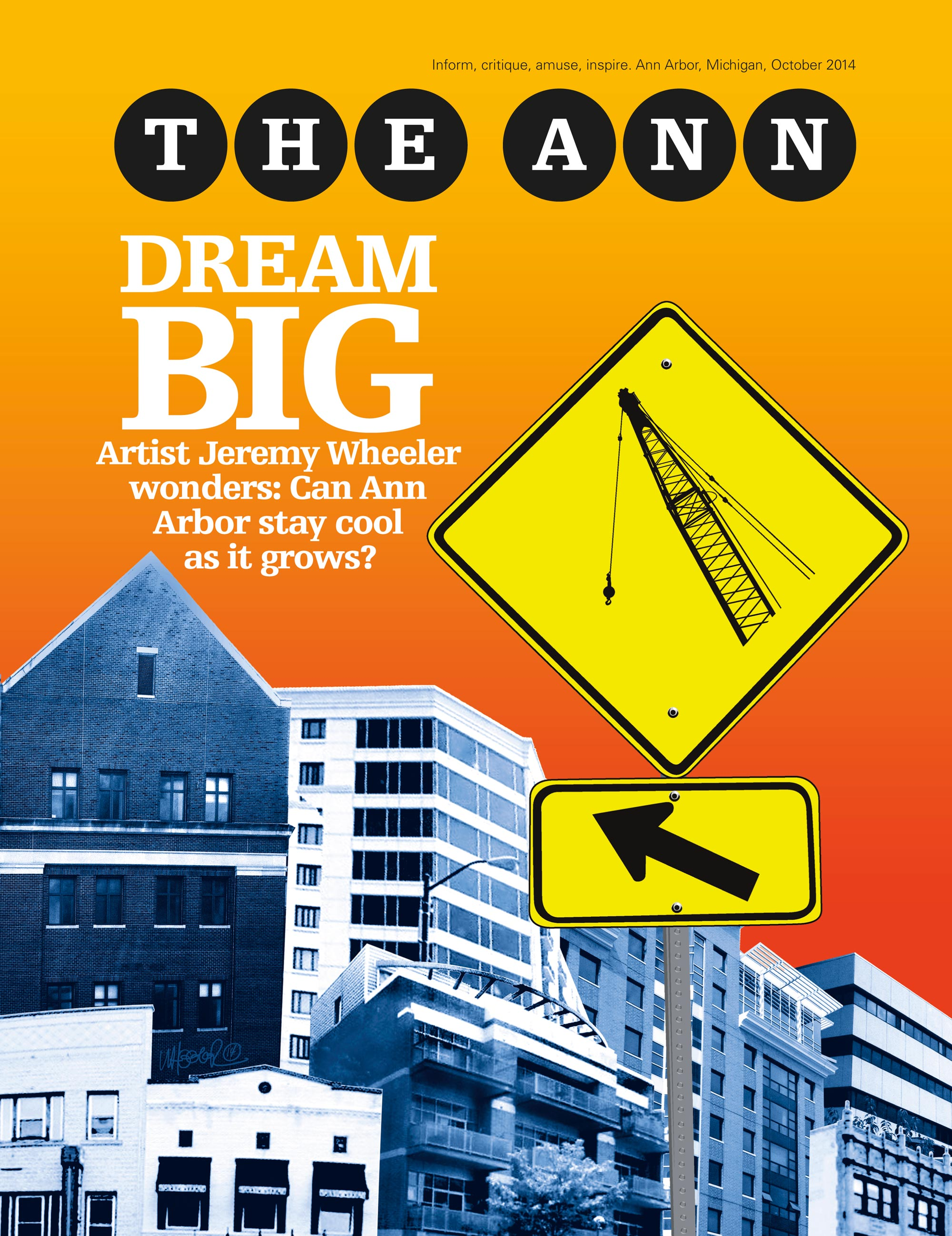 DREAM BIG  - provided a 10 page comic editorial on the future of Ann Arbor.