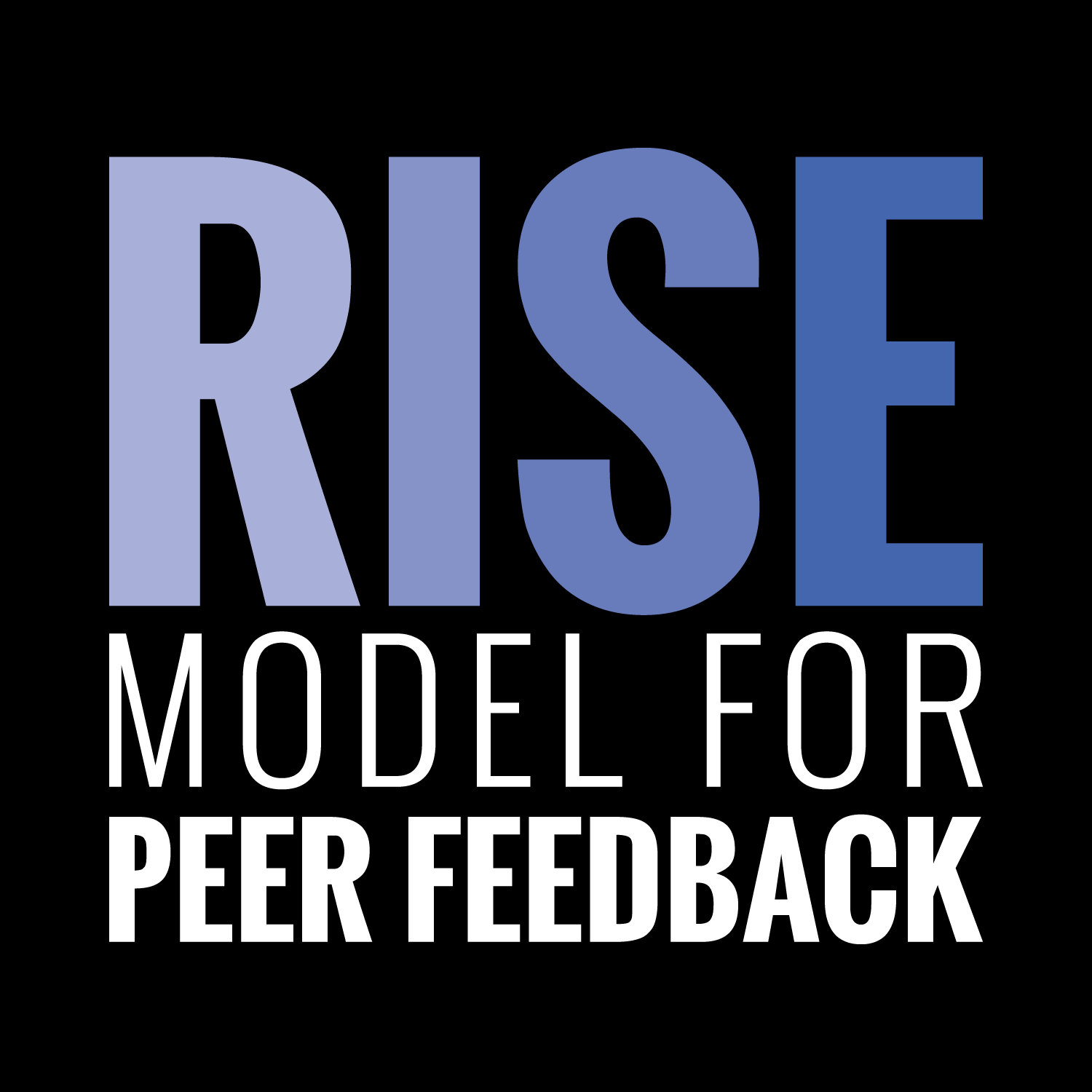RISE Model for Peer Feedback by Emily Wray