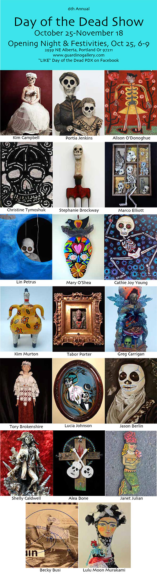 Guardino Gallery - Day of the Dead Show - October 25, 2012 - Artists.