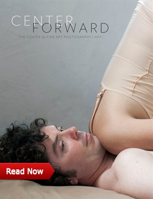 Catalog cover image for the 2013 Center Forward show at The Center for Fine Art Photography.