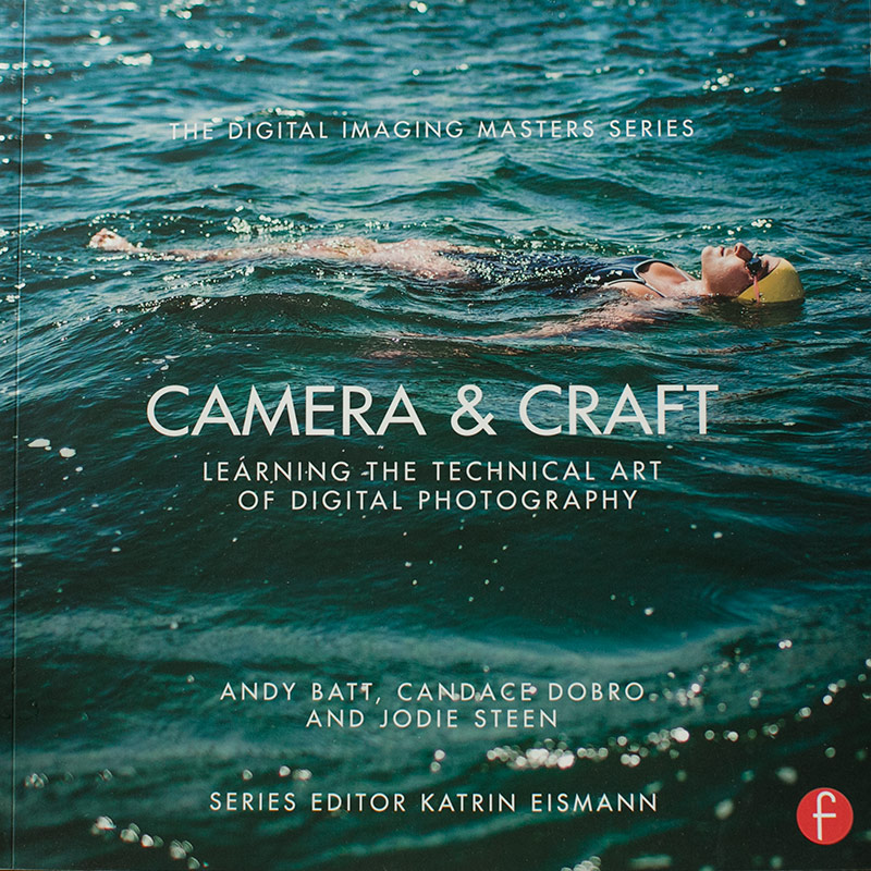 Camera &Craft , Learning the Technical Art of Digital Photography by Andy Batt, Candace Dobro and Jodie Steen. Features interviews with Kim Campbell.    Softcover 9 x 9, 402 pages -  $29
