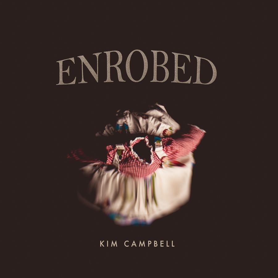 kim-campbell_enrobed_1-3.jpg