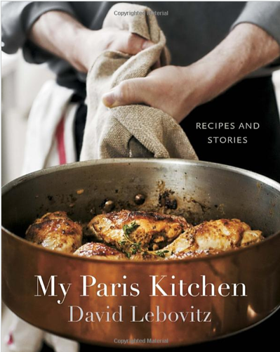 David Lebovitz - My Paris Kitchen