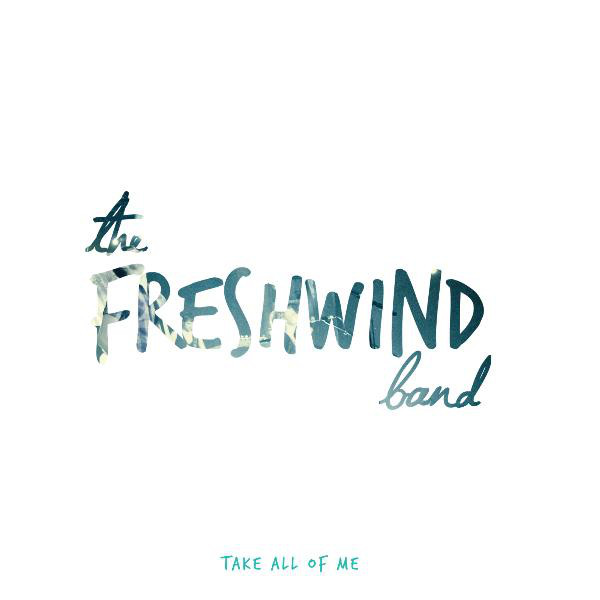 *Rest by The Freshwind Band