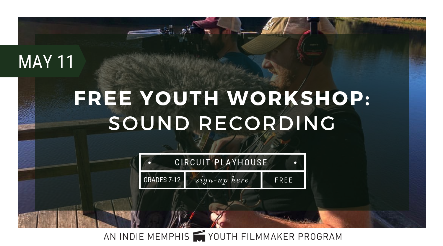 Indie Memphis Youth Filmmaking Workshop-2.png