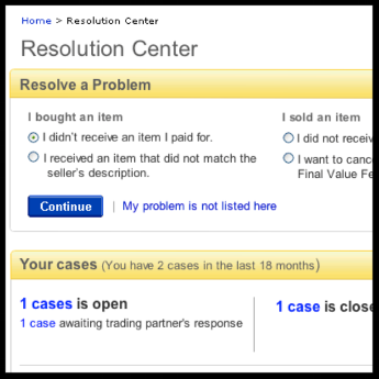 RESOLUTION CENTER - There are several problems that buyers and sellers might face after a transaction on eBay. For example:seller did not receive the payment from the buyer,buyer did not receive the item after payment, buyer received an item that was damaged during shipping,buyer received an item that she is not happy with etc.Research revealed that a very significant percentage of buyers and sellers are not sure of the steps to take should a problem arise. It was clear that we had a trust issue going on, and that these users would leave eBay as they don't feel supported by the platform.We redesigned a tool an online communication tool called