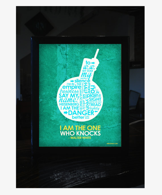 Breaking Bad Quote Light Box - lit up!  Picture from https://www.etsy.com/shop/UnikoIdeas