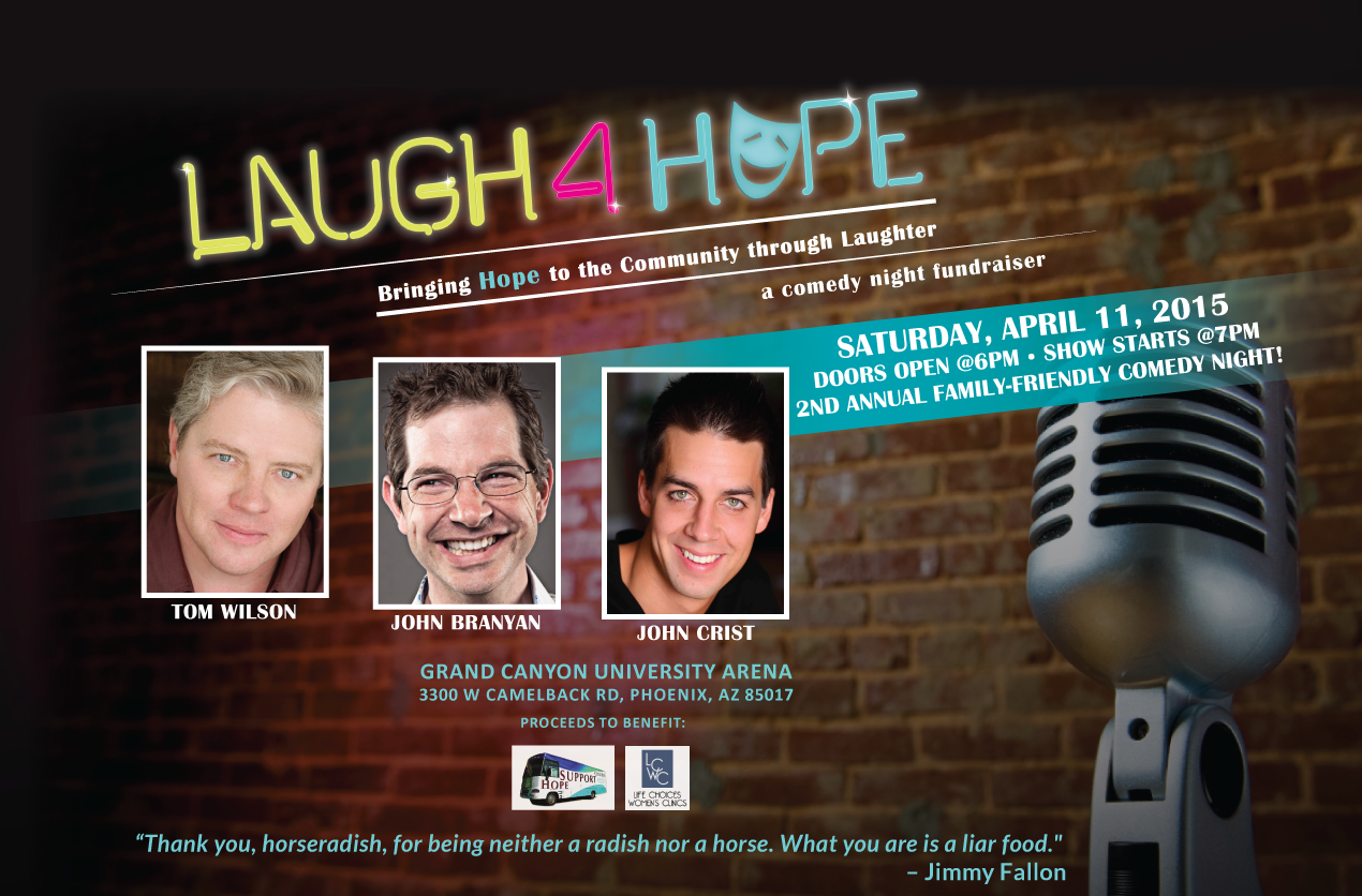 Laugh4Hope   is an annual comedy night fundraiser benefitting providers of dignified healthcare for women and children. See a more complete sample of our work for Laugh4Hope   HERE  .