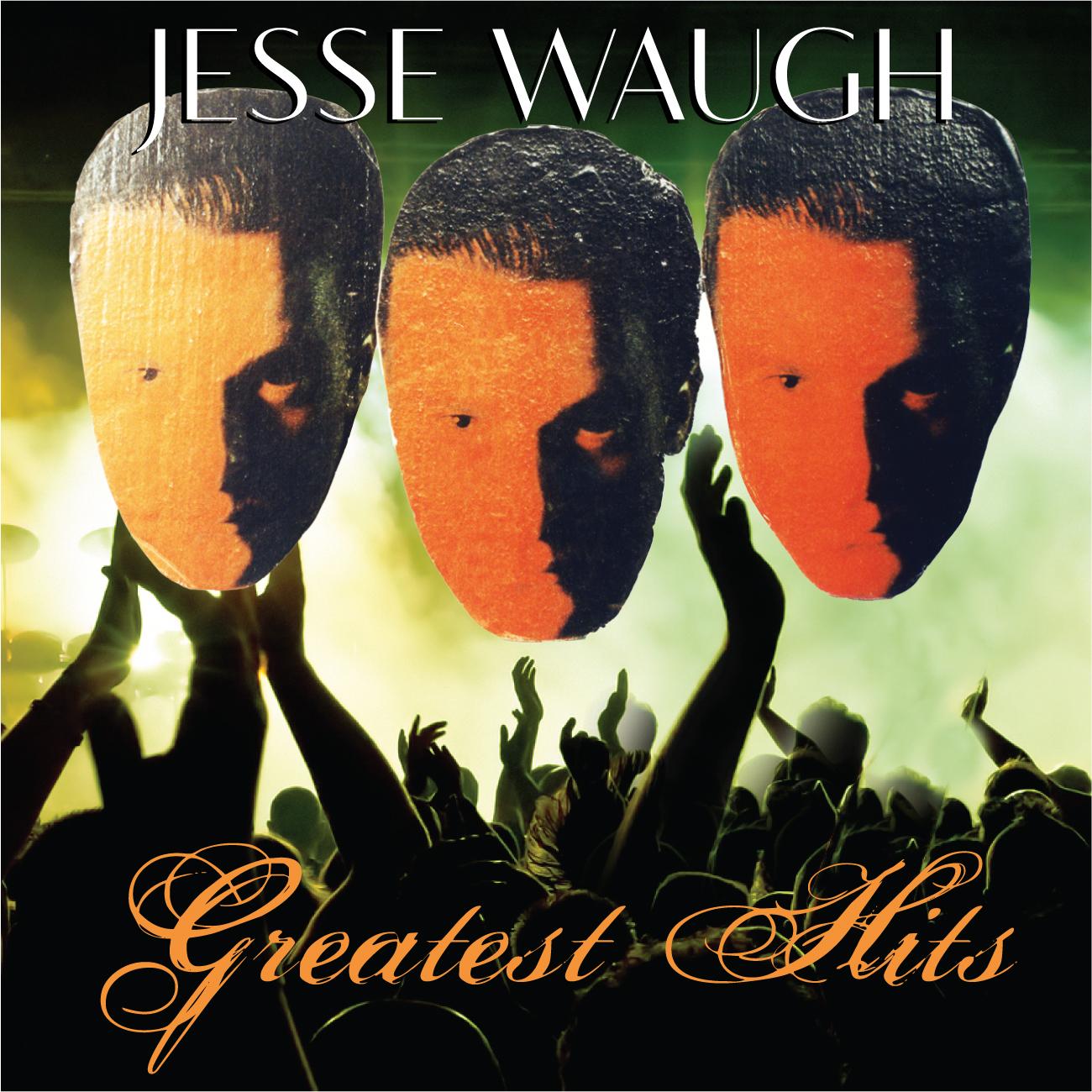 JESSE WAUGH GREATEST HITS