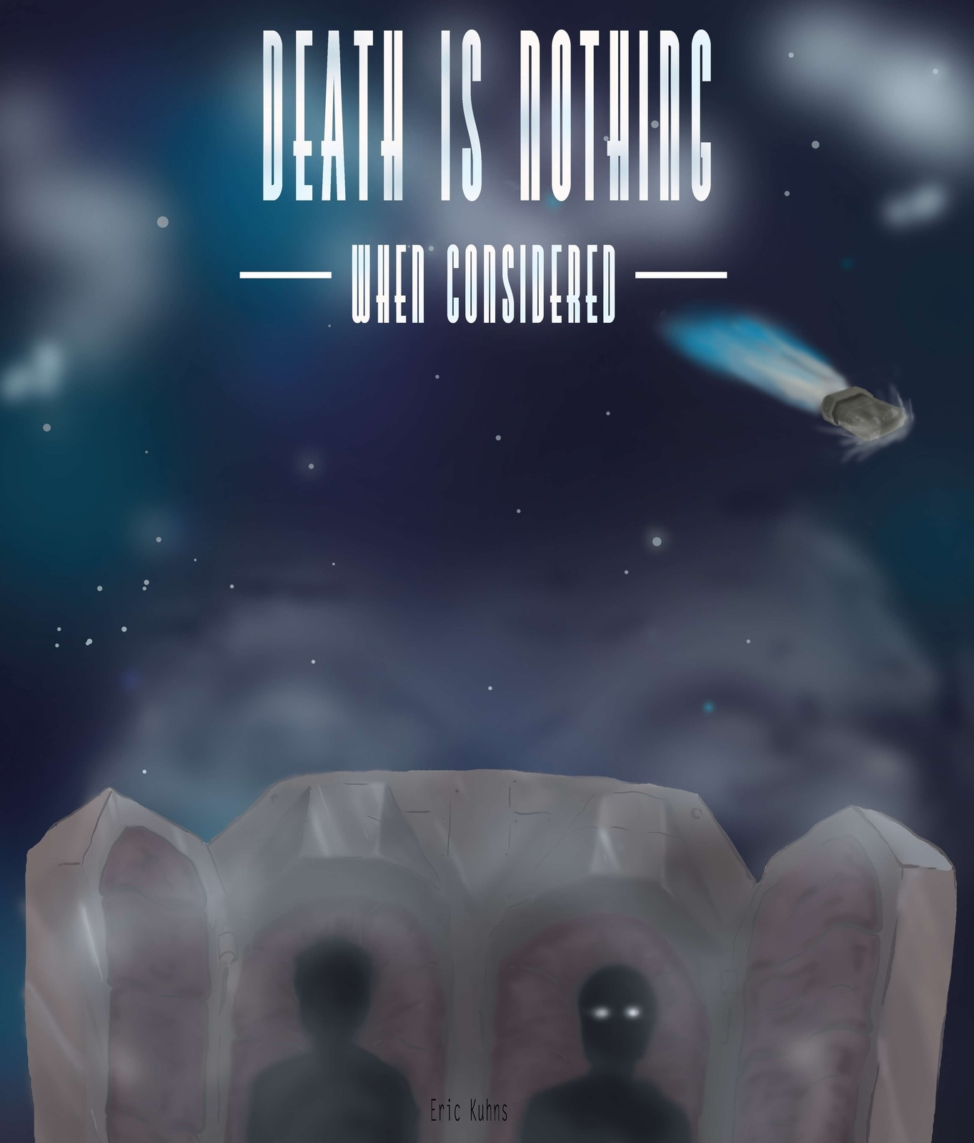 """eBook available now on Amazon - """"Death Is Nothing When Considered"""" by Eric Kuhns"""