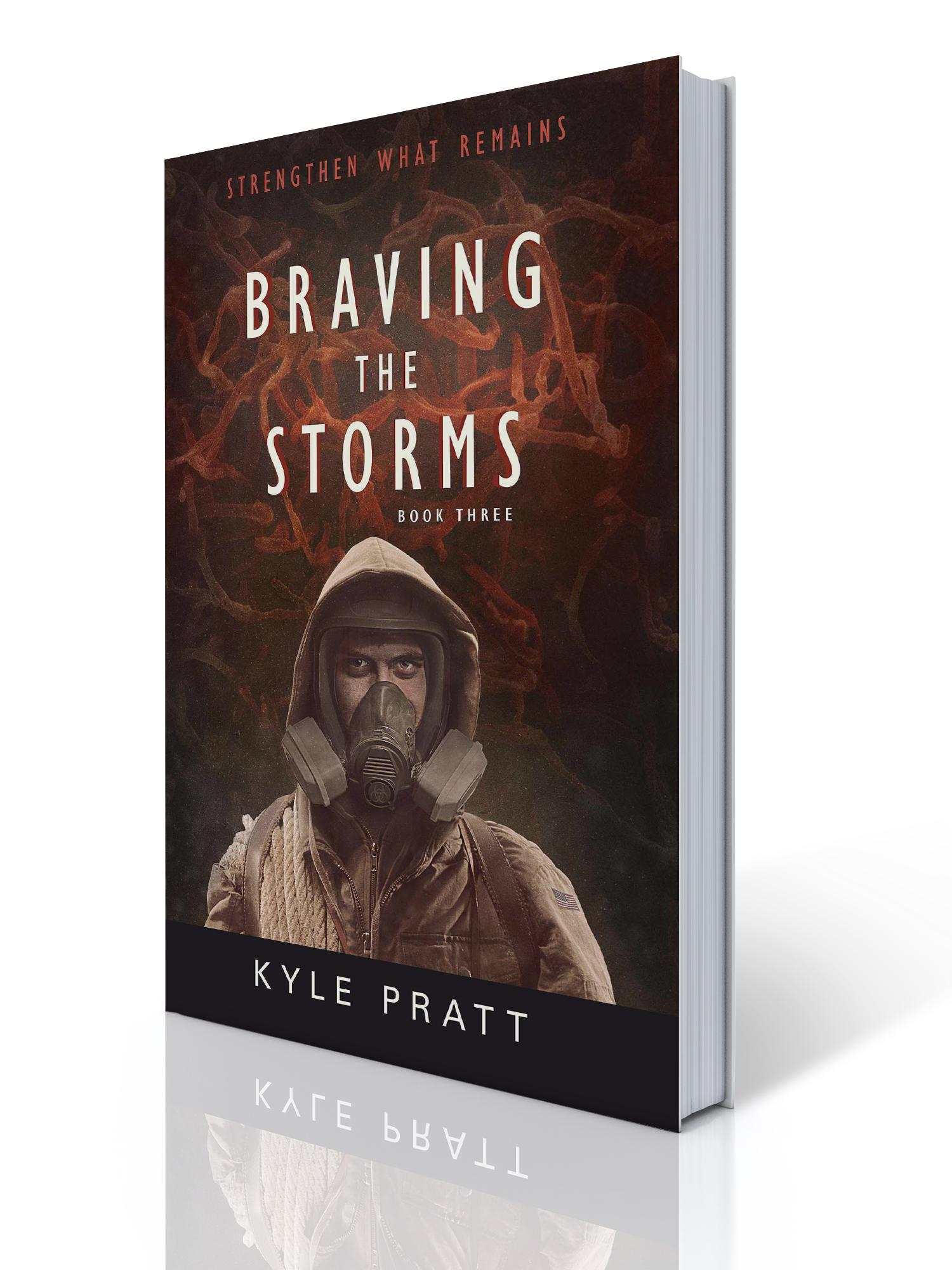 Braving the Storms by Kyle Pratt