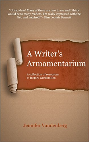 A Writer's Armamentarium by Jennifer Vandenberg