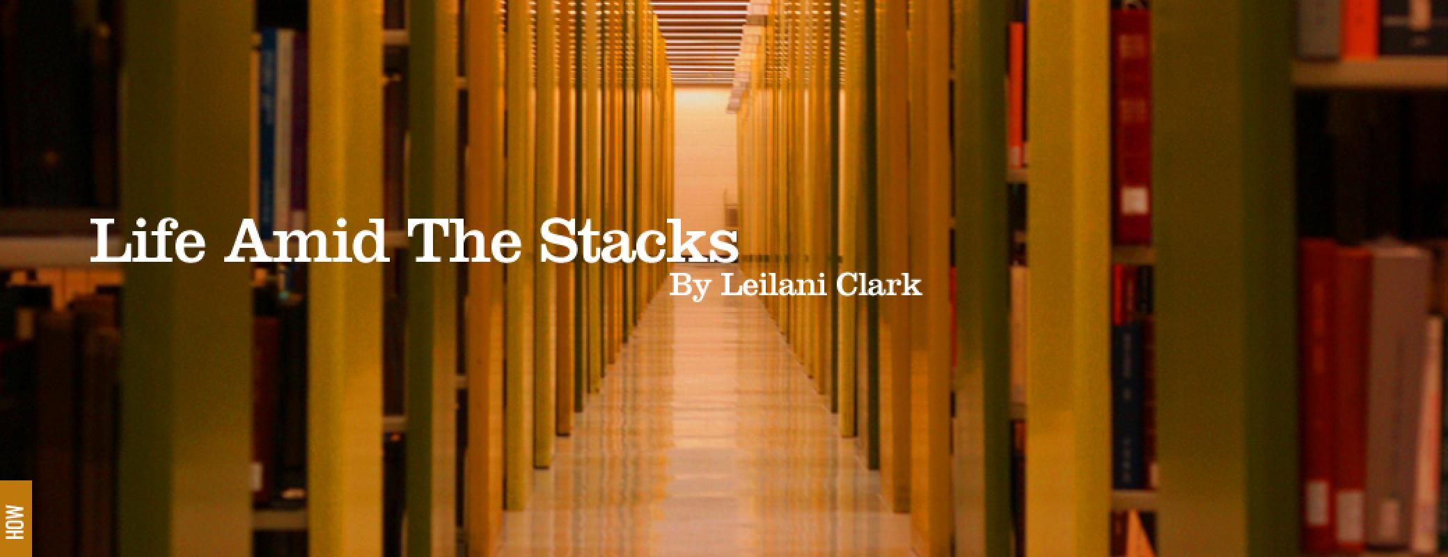 life-amid-the-stacks-by-leilani-clark@2x.jpg