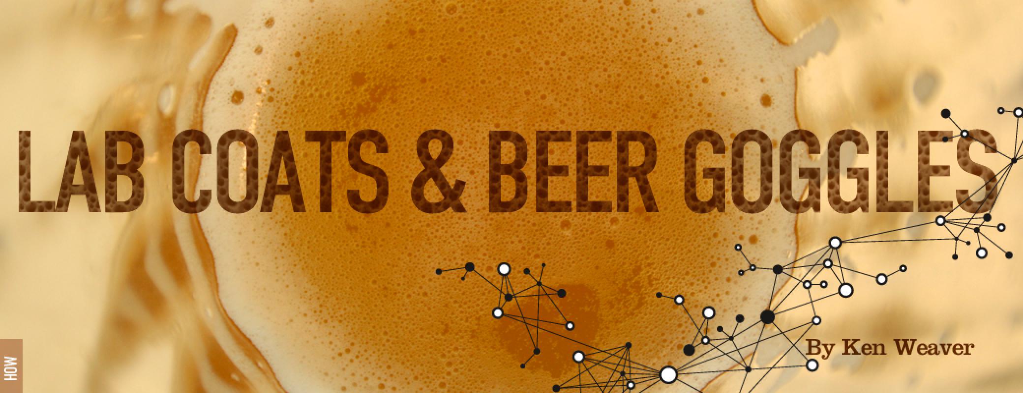 lab-coat-and-beer-goggles-by-ken-weaver@2x.jpg