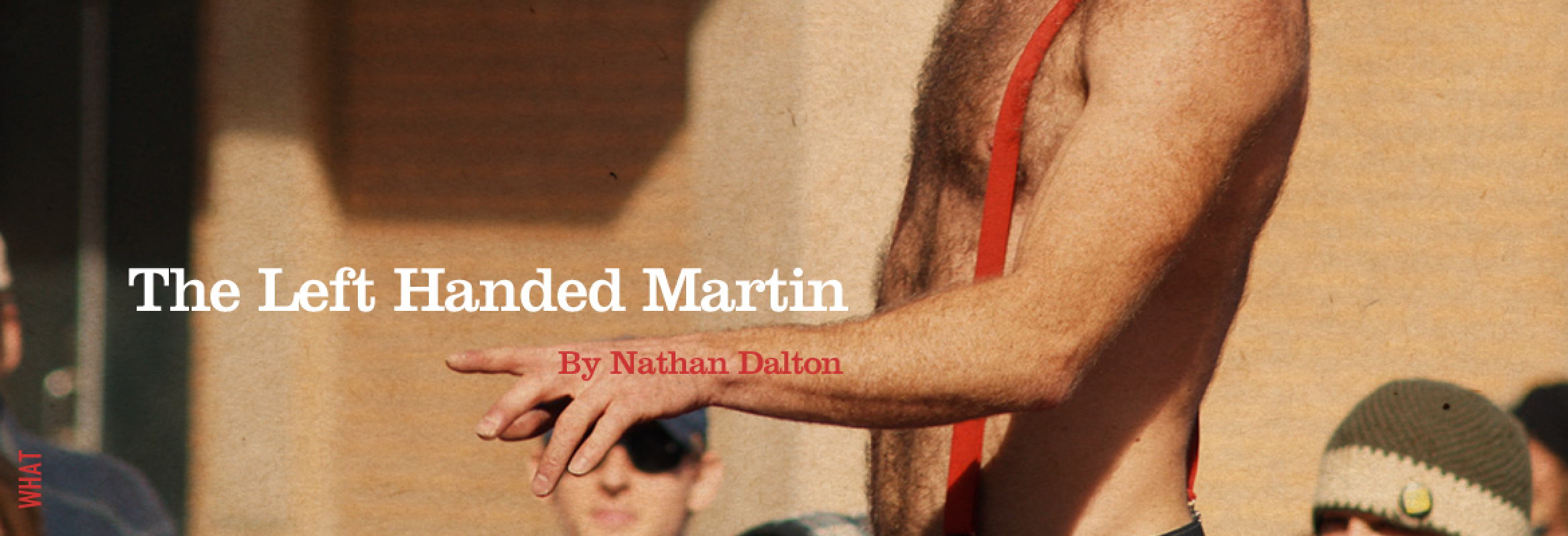 the-left-handed-martin-by-nathan-dalton@2x.jpg