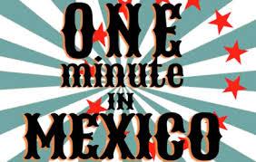 mexicanminute.jpg